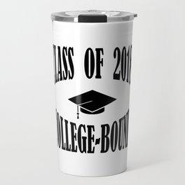 Class of 2018 College Bound Graduation Cap Travel Mug
