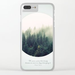Never Noticed The Beauty Clear iPhone Case