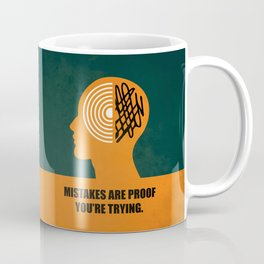 Lab No. 4 -Mistakes are proof you're trying corporate start-up quotes Poster Coffee Mug