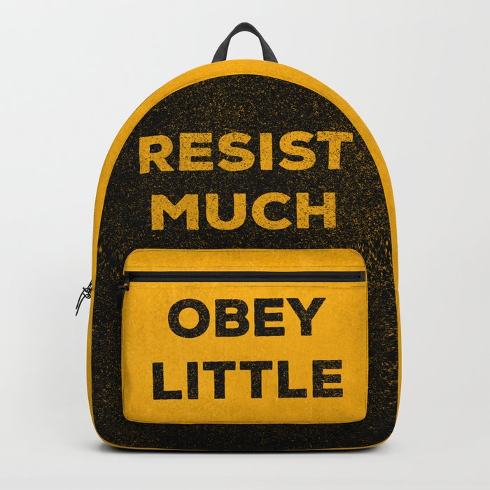 resist much obey little