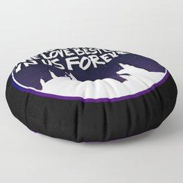 THE STORIES WE LOVE BEST LIVE IN US FOREVER Floor Pillow
