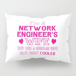 Network Engineer's Wife Pillow Sham