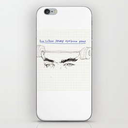 strong eyebrows iPhone Skin