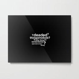 Drunk Deductions Metal Print