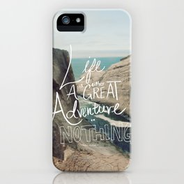 Great Adventure iPhone Case