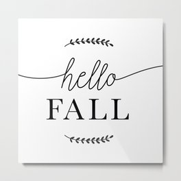 Hello Fall Autumn, Fall & Thanksgiving Art Metal Print