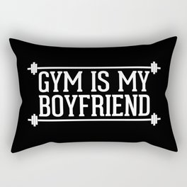 Gym Is My Boyfriend Quote Rectangular Pillow