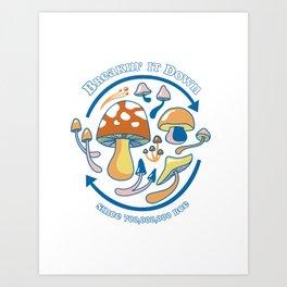 Breakin' It Down Mushrooms  Art Print