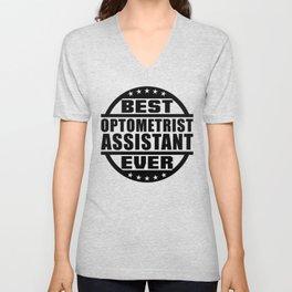 Best Optometrist Assistant Ever Unisex V-Neck