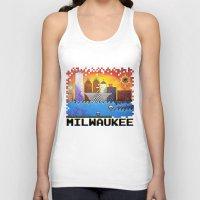 milwaukee Tank Tops featuring 8 Bit Milwaukee by Amanda Iglinski