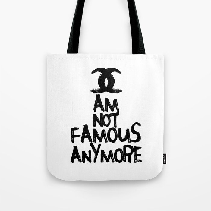 38aebd850f7 I am not famous anymore parody art Tote Bag by diklow