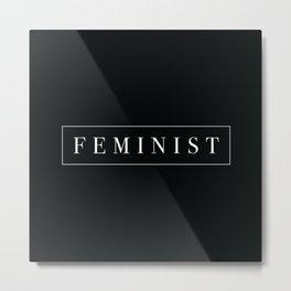 FEMINIST Metal Print