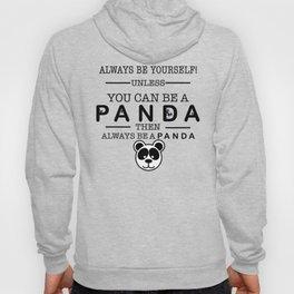 Always be Panda Hoody