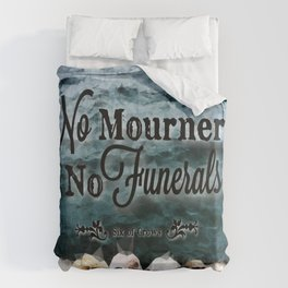 No Mourners - Black Duvet Cover
