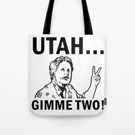 Gimme Two Tote Bag