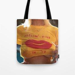 Feelin' Fine In '79 Tote Bag