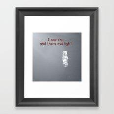 I saw You Framed Art Print