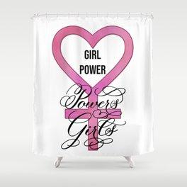 Girl Power Powers Girls Shower Curtain