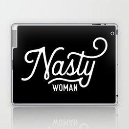 Nasty Woman (white text) Laptop & iPad Skin