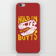 Hold on to your butts iPhone Skin