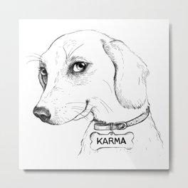 Karma is a b*tch Metal Print