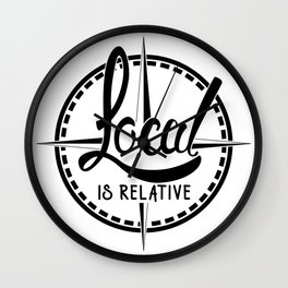 Local is Relative Wall Clock
