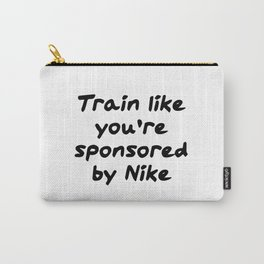 Train like you're sponsored by nik Carry-All Pouch