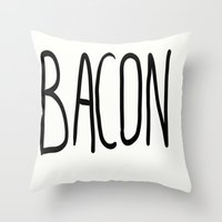 bacon Throw Pillows featuring Bacon by Kaylabeaisaflea