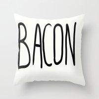 bacon Throw Pillows featuring Bacon by Kaylabeaisaflea