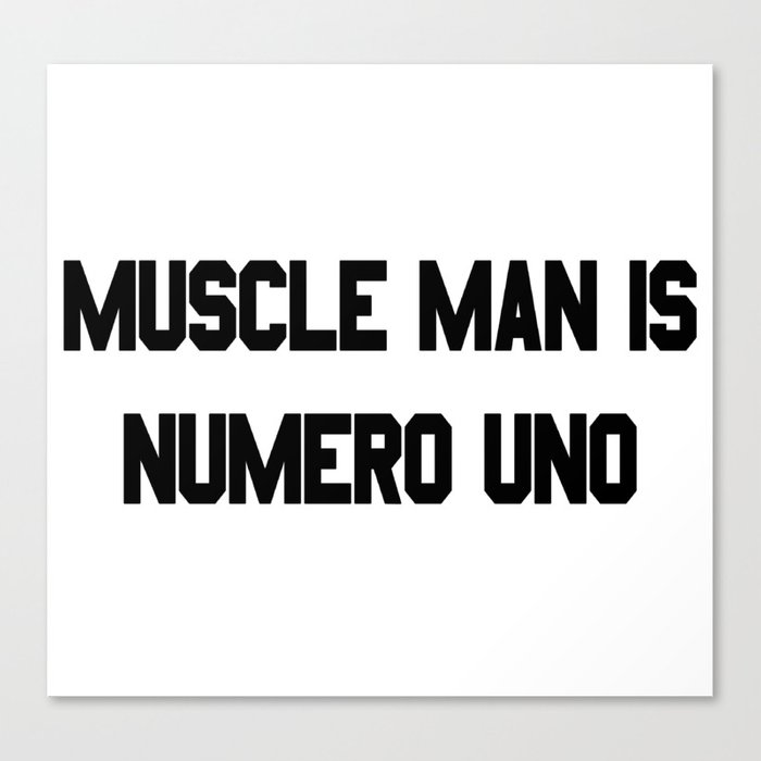 MUSCLE MAN IS NUMERO UNO - Regular Show Canvas Print