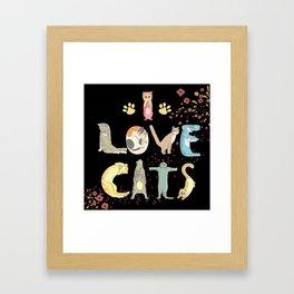I love cats cute print Framed Art Print