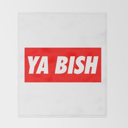 Ya Bish Typography Throw Blanket