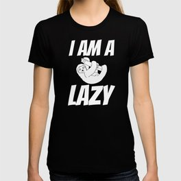 I am Lazy Funny sloth Lazy Office Workers Napping  T-shirt