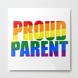 Proud Parent Metal Print