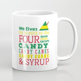 Elves food Groups - Elf the movie Coffee Mug
