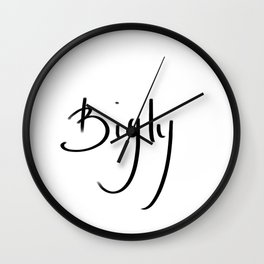Bigly typography Wall Clock