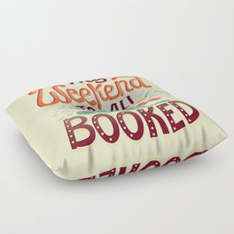 I'm booked Floor Pillow