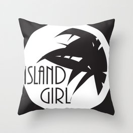 Island Girl [Spot Light] Throw Pillow