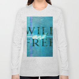 Wild and Free Turquoise Glitch Long Sleeve T-shirt