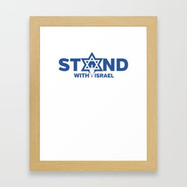 I Stand With Israel - Star Of David Jewish Support Framed Art Print