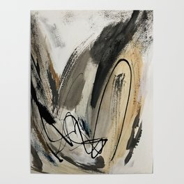 Drift [5]: a neutral abstract mixed media piece in black, white, gray, brown Poster