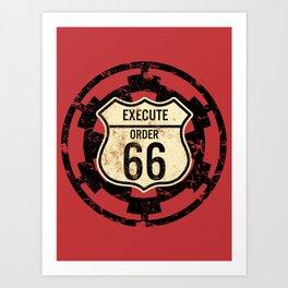 Execute Order 66 Art Print