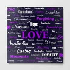 Love is Purple, Fire and Serenity combined Metal Print