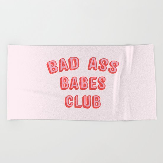 BAD ASS BABES CLUB Beach Towel