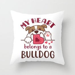 Bulldog Lover My Heart Belongs to a Bulldog Throw Pillow