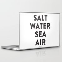 salt water Laptop & iPad Skins featuring Salt Water Sea Air - Ever So Lovely® by Ever So Lovely® Inc.