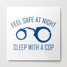 Feel Safe At Night Metal Print