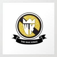 Wax Kings Royal 1  Art Print