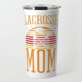 Lacrosse Mom Defense Coast To Coast Ball Down Laxer Slide Poke Sports Tee For Sporty You T-shirt Travel Mug