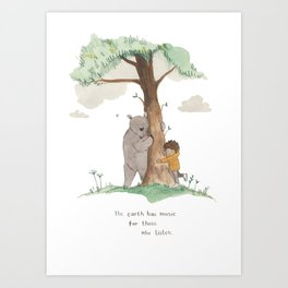 The Earth has magic for those who listen Art Print